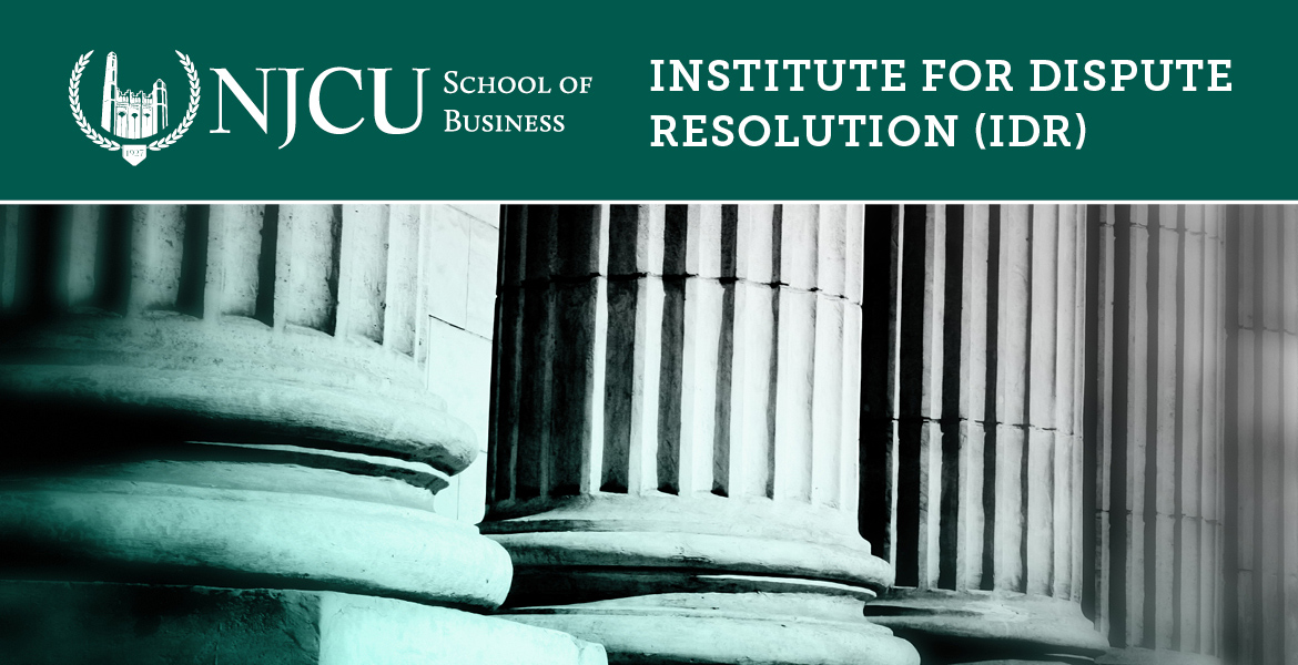 NJCU School of Business, Institute for Dispute Resolution (IDR)